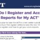 Simple steps to register for the ACT test